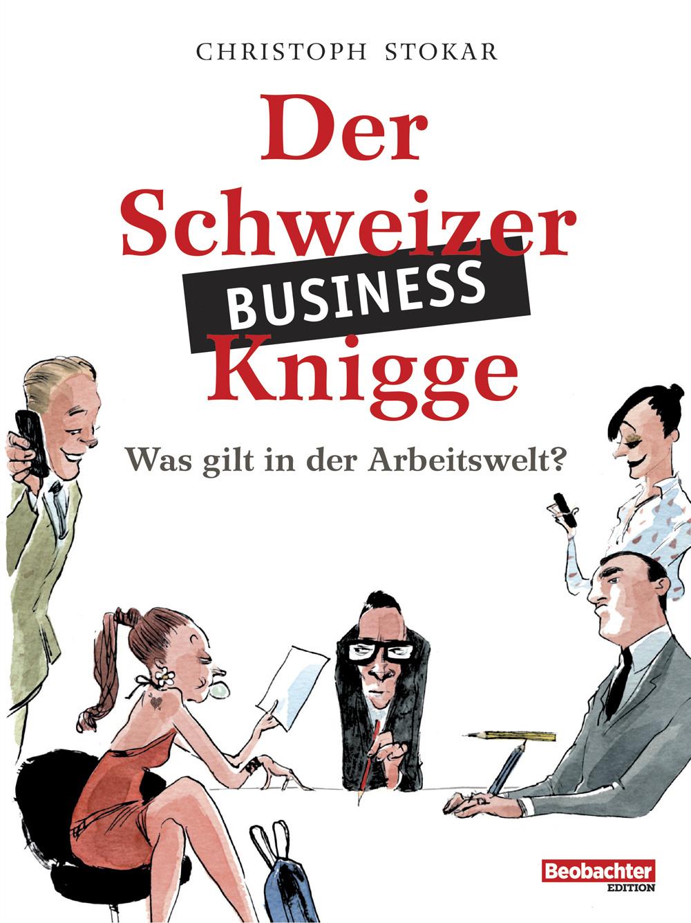 Der Schweizer Business-Knigge, Beobachter Edition, Umschlag