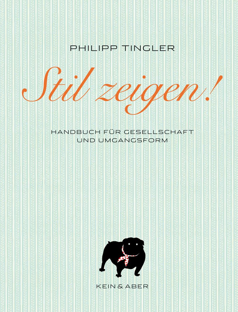 Umschlag «Stil zeigen» – Handbuch für Gesellschaft und Umgangsform